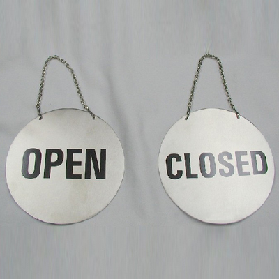 שלט CLOSE/OPEN נירוסטה